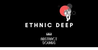 Ethnic Deep (Abstract)