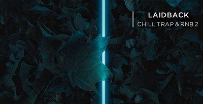 Laidback Chill Trap & Rnb 2 (Laniakea)