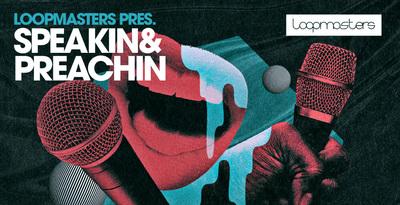 Speakin' & Preachin' (Loopmasters)