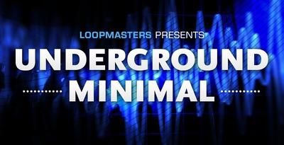 Underground Minimal 6pod9 (Loopmasters)