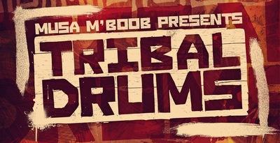 Musa MBoob Presents - Tribal Drums (Loopmasters)
