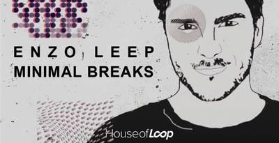 Enzo Leep Minimal Breaks (House Of Loop)