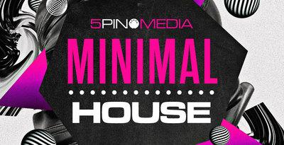 Minimal House V1 (5Pin Media)
