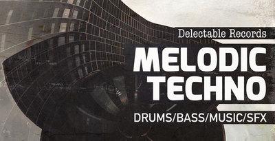 Delectable Records - Melodic Techno 01 (Delectable)