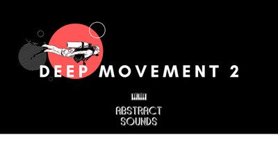 Deep Movement 2 (Abstract)