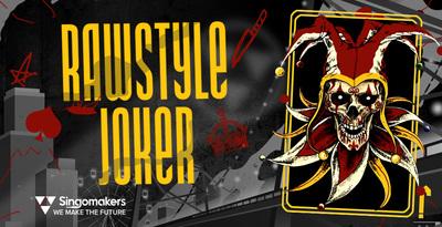 Rawstyle Joker (Singomakers)
