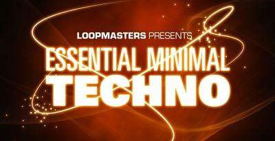 Essential Minimal Techno (Loopmasters)