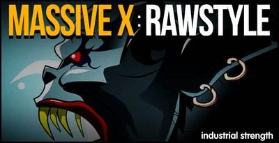 Massive X Rawstyle (Industrial)