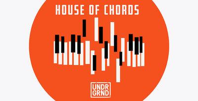 House Of Chords (UNDRGRND)