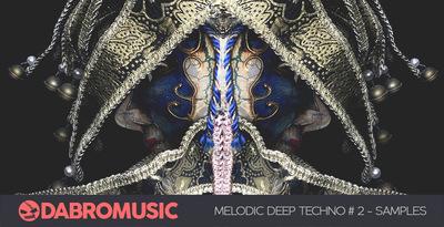 Melodic Deep Techno 2 (DABRO Music)