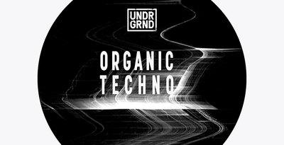 UNDRGRND Sounds - Organic Techno (UNDRGRND)