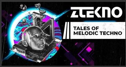 Tales of Melodic Techno (ZTEKNO)