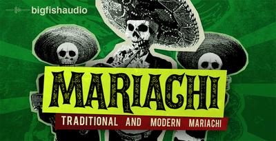 Mariachi (Big Fish Audio)