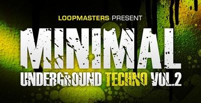 Minimal Underground Techno Vol2 (Loopmasters)