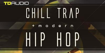 TD Audio – Chill Trap & Modern Hip Hop (Industrial)