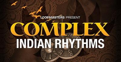 Complex Indian Rhythms (Loopmasters)