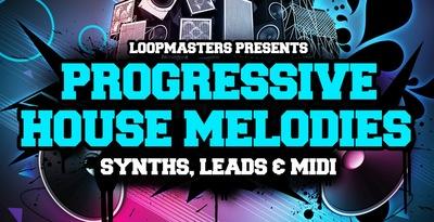 Progressive House Melodies (Loopmasters)