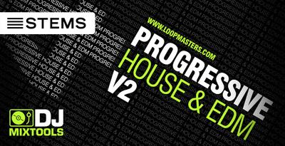 Dj Mixtools 41 - Progressive House & EDM Vol 2 (Loopmasters)