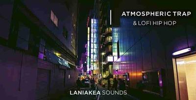 Atmospheric Trap & Lofi Hip Hop (Laniakea)