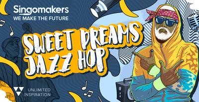 Sweet Dreams Jazz Hop (Singomakers)