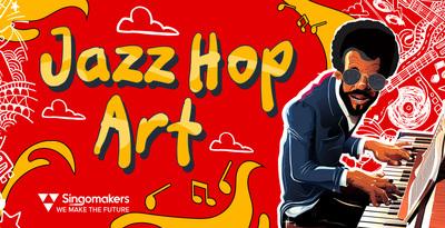 Jazz Hop Art (Singomakers)