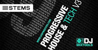 DJ Mixtools 39 - Progressive House And Tech Vol. 3 (Loopmasters)