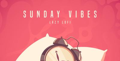 Sunday Vibes - Lazy Lofi (Production)