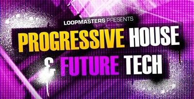 Progressive House and Future Tech (Loopmasters)