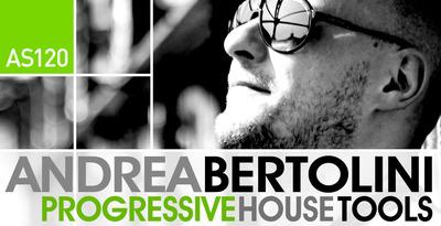 Andrea Bertolini - Progressive House Tools (Loopmasters)