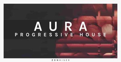 Aura - Progressive House (Zenhiser)