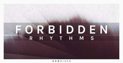 Forbidden Rhythms (Zenhiser)