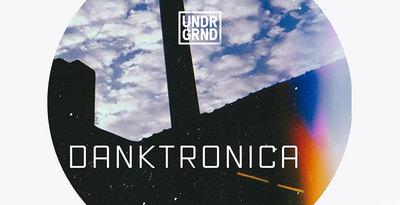 Danktronica (UNDRGRND)
