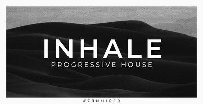 Inhale - Progressive House (Zenhiser)