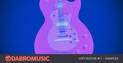 Lofi Guitar Samples 1 (DABRO Music)