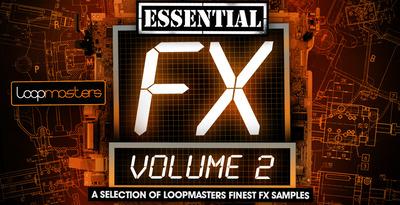 Essentials 23 - FX Vol 2 (Loopmasters)