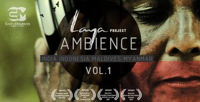Laya Project - Ambience Vol. 1 (EarthMoments)