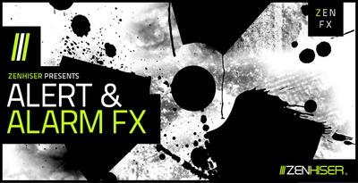 Alert & Alarm FX (Zenhiser)