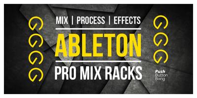 Ableton Pro Mix Racks (Push Button)
