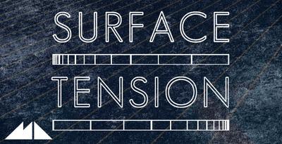 Surface Tension - Massive Drone Presets (ModeAudio)