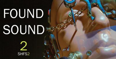 Found Sound 2: Junk & Trash (Shamanstems)