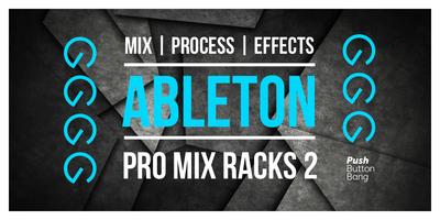 Ableton Pro Mix Racks 2 (Push Button)
