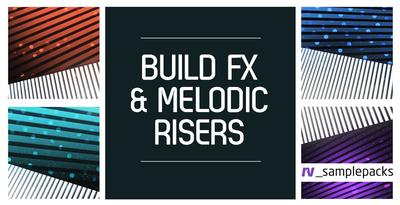 Build Fx & Melodic Risers (RV)