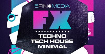 FX Plus - Techno, Tech House & Minimal (5Pin Media)