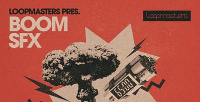 Boom SFX (Loopmasters)