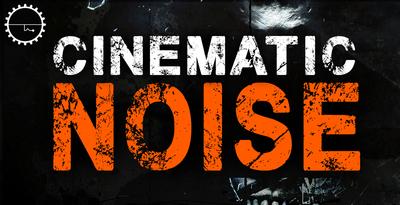 Cinematic Noise (Industrial)