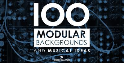 100 Modular Backgrounds & Musical Ideas (System 6)