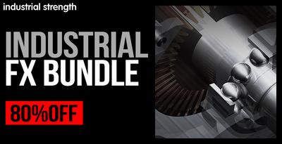 Industrial FX Bundle (Industrial)